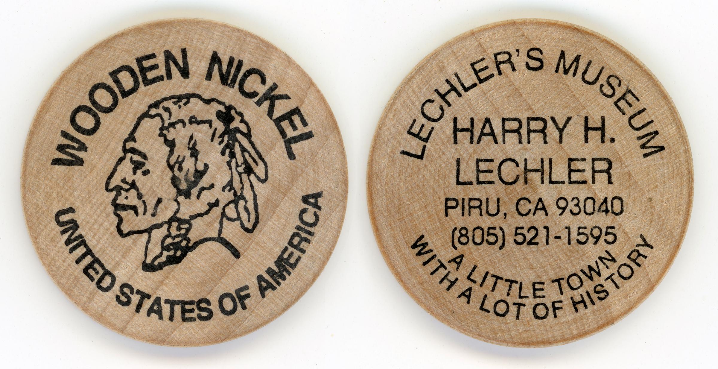 Scvhistorycom Hb1825 Piru Harry Lechlers Museum Wooden Nickel