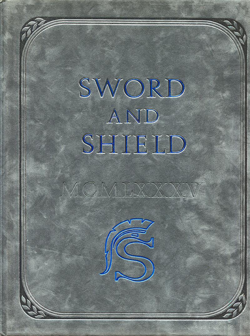 SCVHistory.com | Saugus High School | 1985 Sword & Shield ...