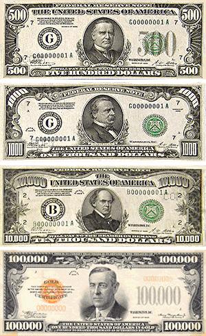 Large denominations