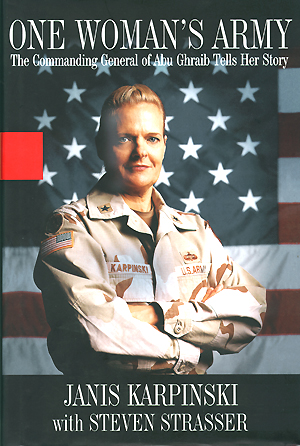 Janis Karpinski: One Woman's Army